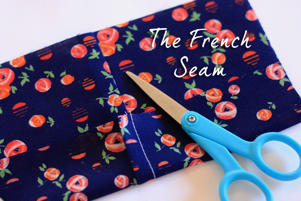 French Seam – Tutorial